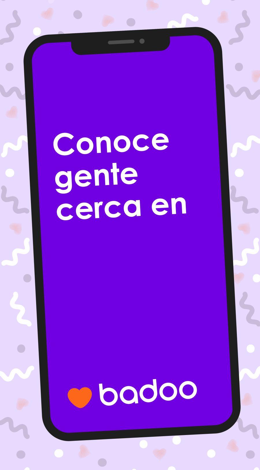 pantalla móvil con el texto conoce gente cerca en badoo